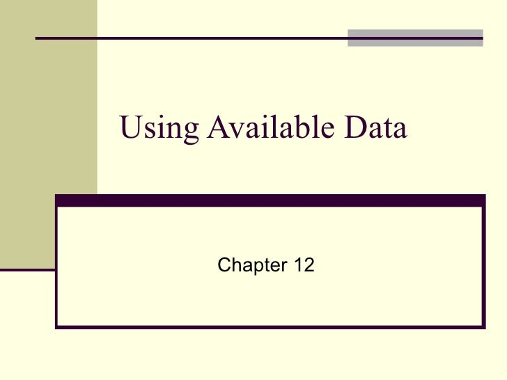 Using Available Data Chapter 12