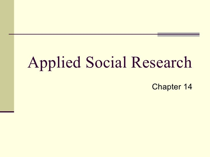 Applied Social Research Chapter 14