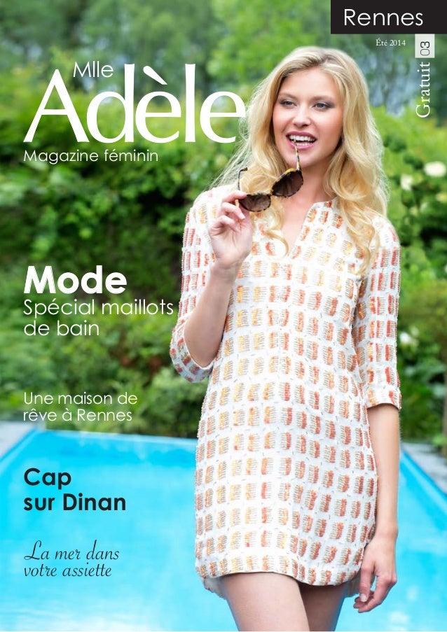 Spécial maillots de bain Mode Cap sur Dinan Une maison de rêve à Rennes La mer dans votre assiette Mlle Magazine féminin G...