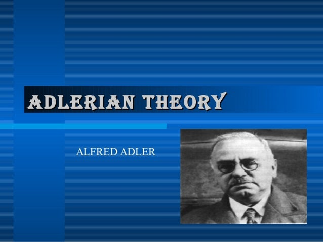 alfred adler theories essay This 3 page paper provides a summary of a longer journal article about alfred adler's beliefs and theories  this essay is a research proposal and includes:.