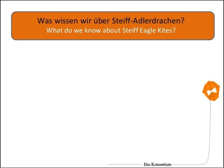 Was wissen wir über Steiff-Adlerdrachen?What do weknowabout Steiff Eagle Kites?<br />