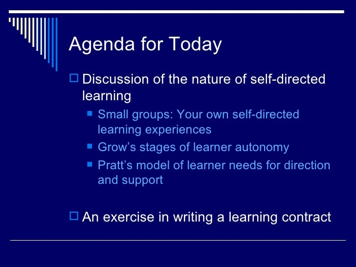 assignment 2 self directed learning the Self-directed learning to learn is human    jeanne m vanbriesen, professor department of civil and environmental engineering carnegie mellon university what is self‐directed learning • individuals take initiative and  so, is learning all self‐directed or.