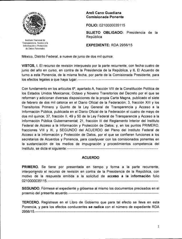 Areli Cano Guadiana Comisionada Ponente  FOLIO:  0210000035115  SUJETO OBLIGADO:  Presidencia de Ia República     Institut...