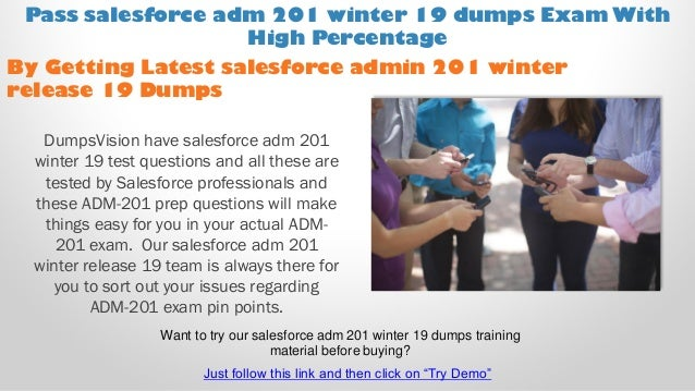 Salesforce adm 201 winter release 19 exam dumps with Passing