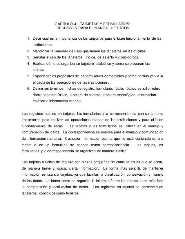 CAPITULO 4 – TARJETAS Y FORMULARIOS: RECURSOS PARA EL MANEJO DE DATOS 1. Decir cuál es la importancia de los tarjeteros pa...