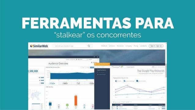 """FERRAMENTAS PARA """"stalkear"""" os concorrentes"""