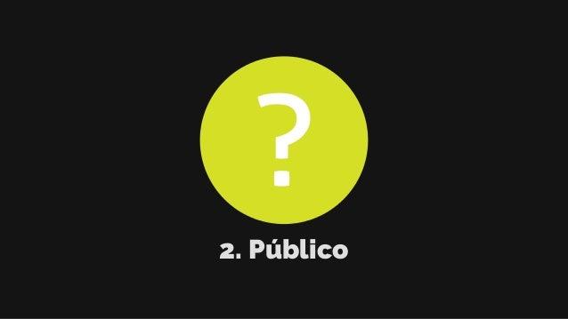 2. Público
