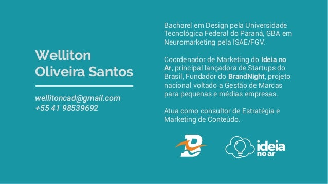 Welliton Oliveira Santos wellitoncad@gmail.com +55 41 98539692 Bacharel em Design pela Universidade Tecnológica Federal do...