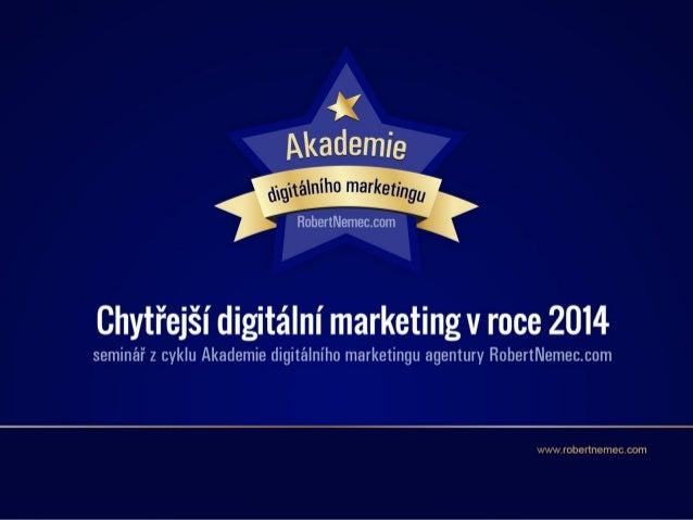 Jak si stanovit brand media strategy, která Vás odliší od konkurence a vydělá Vám peníze Slide 2