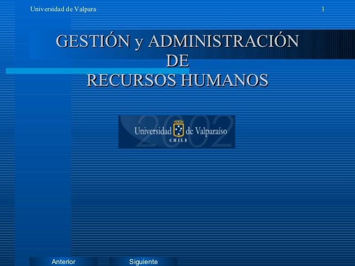 GESTIÓN y ADMINISTRACIÓN  DE  RECURSOS HUMANOS