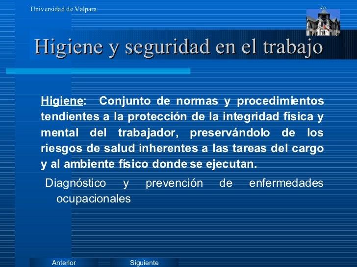 Higiene y seguridad en el trabajo <ul><li>Higiene :  Conjunto de normas y procedimientos tendientes a la protección de la ...