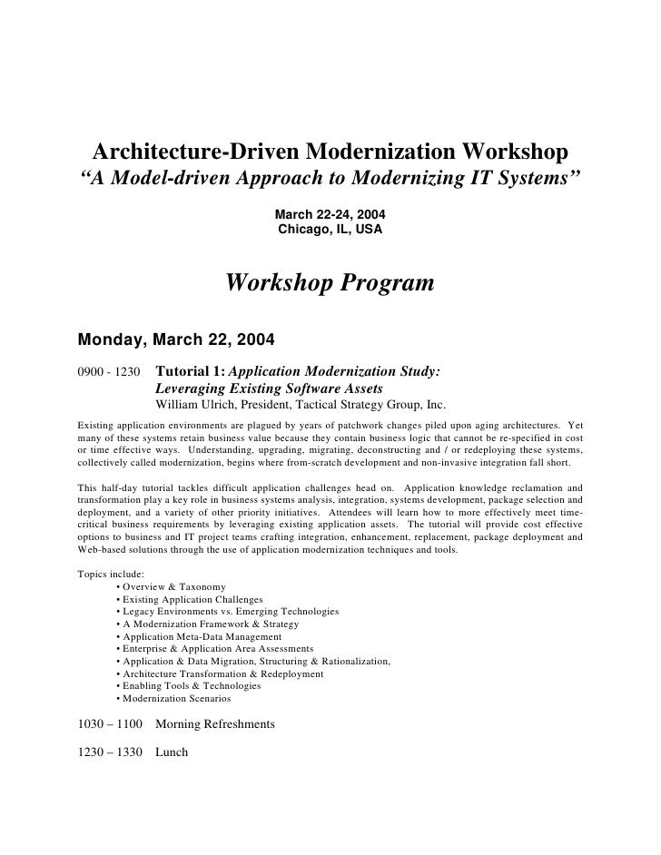 """Architecture-Driven Modernization Workshop """"A Model-driven Approach to Modernizing IT Systems""""                            ..."""