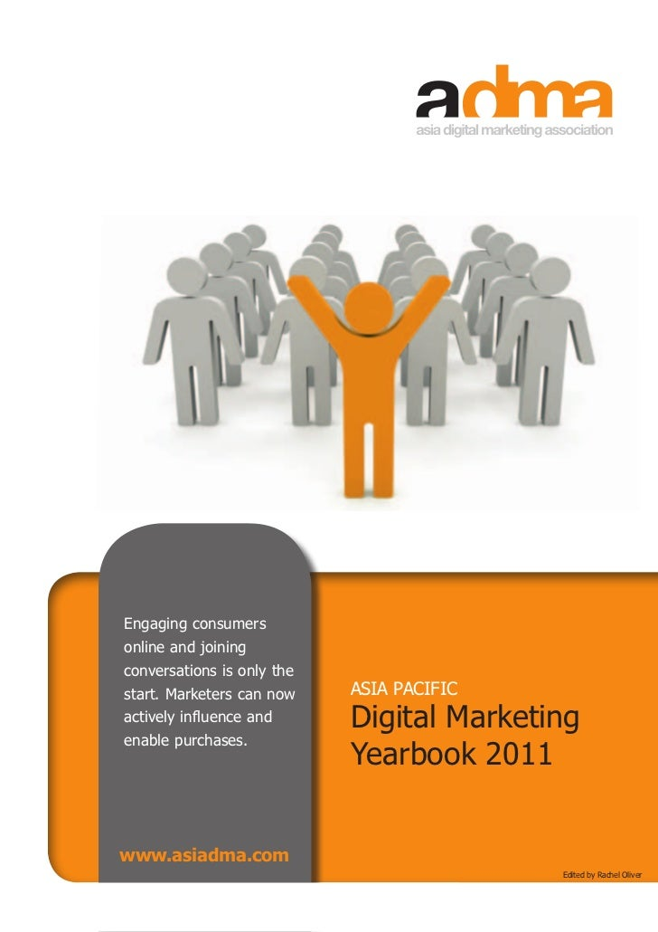 "Engaging consumers    online and joining    conversations is only the""   start. Marketers can now    ASIA PACIFIC    activ..."