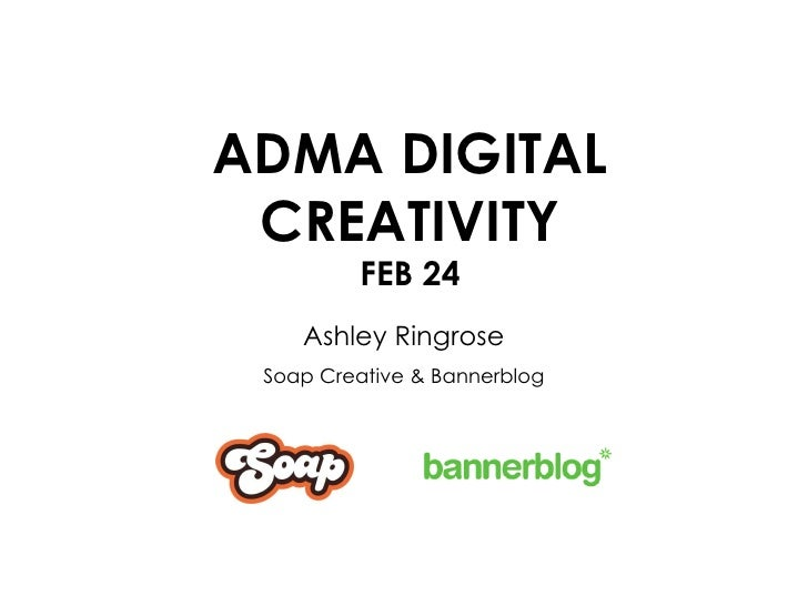 ADMA DIGITAL CREATIVITY FEB 24 Ashley Ringrose Soap Creative & Bannerblog