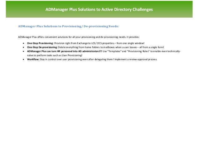 `                       ADManager Plus Solutions to Active Directory ChallengesADManager Plus Solutions to Provisioning/ D...
