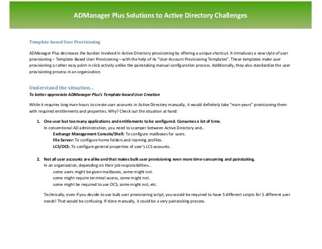 `                        ADManager Plus Solutions to Active Directory ChallengesTemplate-based User ProvisioningADManager ...