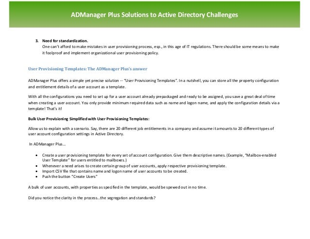 `                       ADManager Plus Solutions to Active Directory Challenges    3. Need for standardization.       One ...