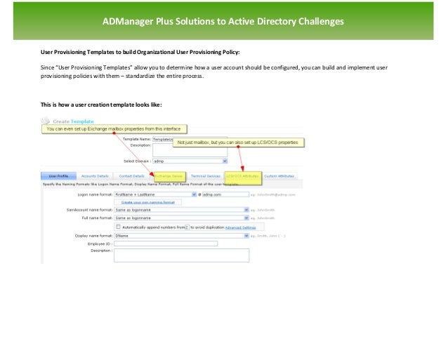`                       ADManager Plus Solutions to Active Directory ChallengesUser Provisioning Templates to build Organi...