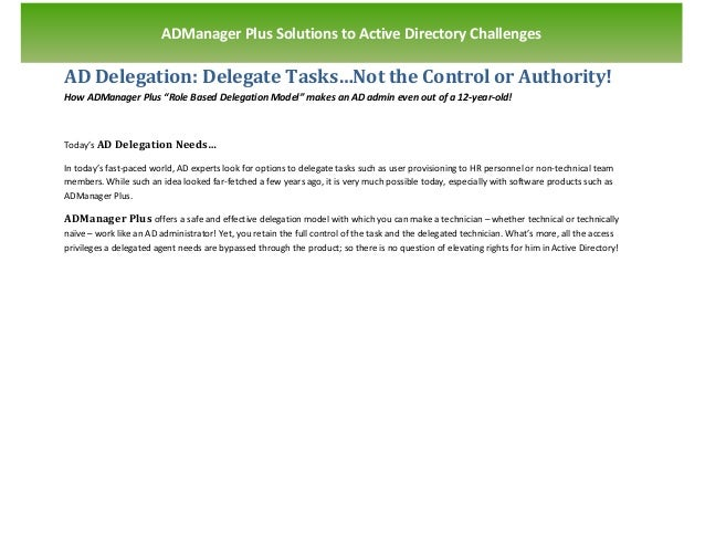 `                       ADManager Plus Solutions to Active Directory ChallengesAD Delegation: Delegate Tasks…Not the Contr...