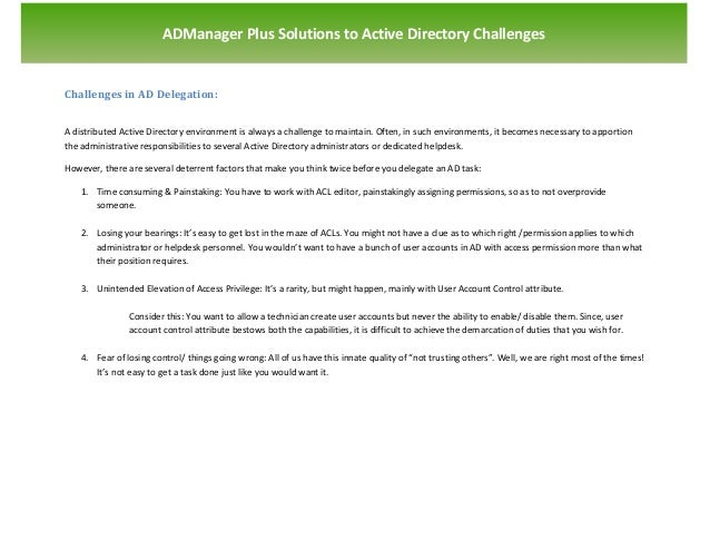 `                        ADManager Plus Solutions to Active Directory ChallengesChallenges in AD Delegation:A distributed ...