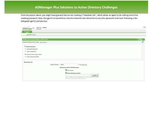 `                   ADManager Plus Solutions to Active Directory Challenges    From the picture above, you might have gues...