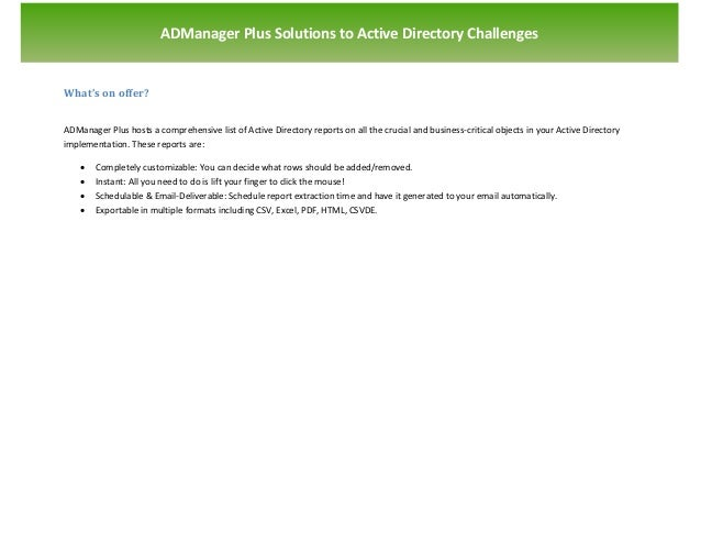`                       ADManager Plus Solutions to Active Directory ChallengesWhat's on offer?ADManager Plus hosts a comp...