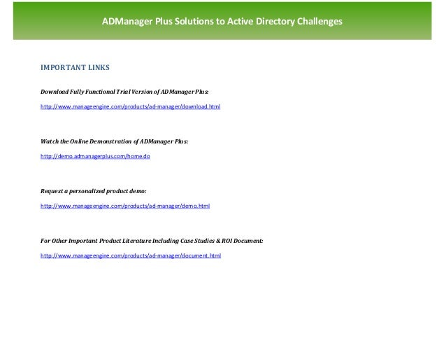 `                    ADManager Plus Solutions to Active Directory ChallengesIMPORTANT LINKSDownload Fully Functional Trial...