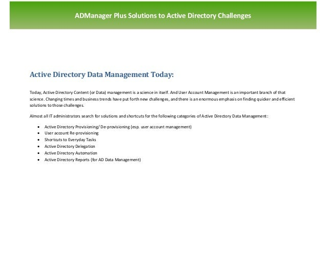 `                       ADManager Plus Solutions to Active Directory ChallengesActive Directory Data Management Today:Toda...