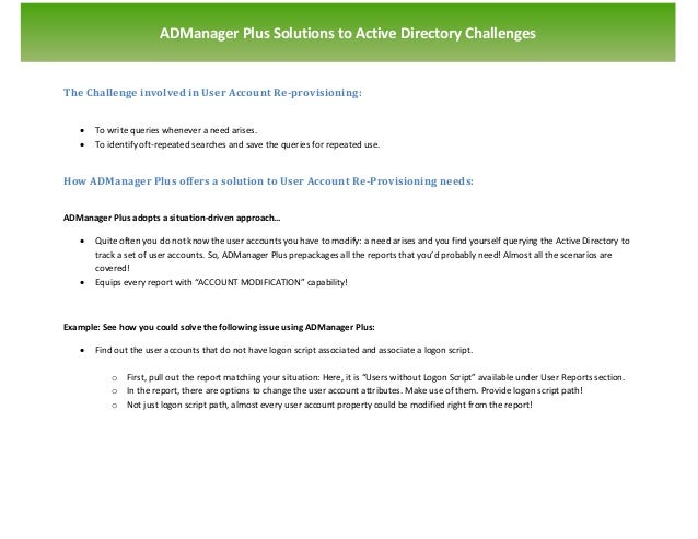 `                       ADManager Plus Solutions to Active Directory ChallengesThe Challenge involved in User Account Re-p...