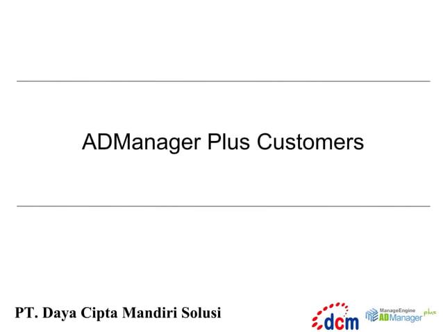ADManager Plus Customers  PT. Daya Cipta Mandiri Solusi