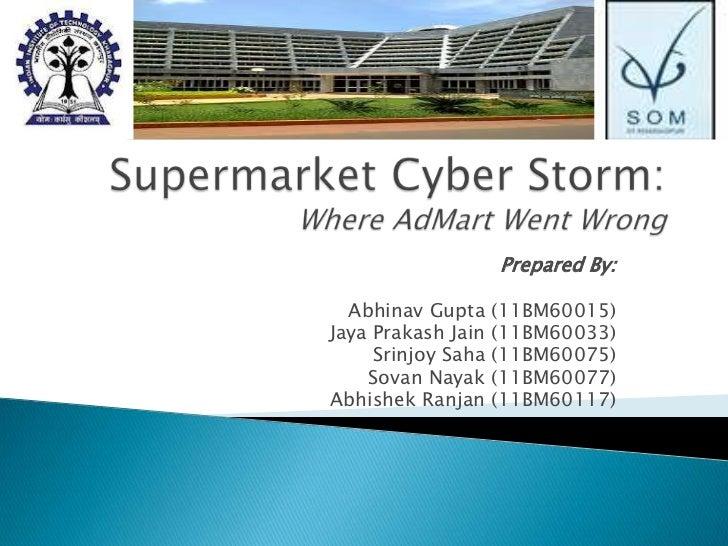Prepared By:  Abhinav Gupta     (11BM60015)Jaya Prakash Jain   (11BM60033)     Srinjoy Saha   (11BM60075)    Sovan Nayak  ...