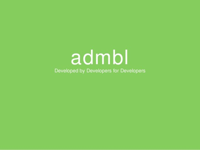 admblDeveloped by Developers for Developers