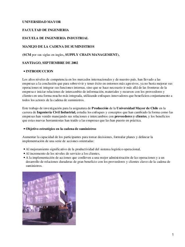 UNIVERSIDAD MAYORFACULTAD DE INGENIERIAESCUELA DE INGENIERIA INDUSTRIALMANEJO DE LA CADENA DE SUMINISTROS(SCM por sus sigl...