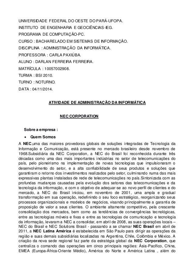 UNIVERSIDADE FEDERAL DO OESTE DO PARÁ-UFOPA.  INSTITUTO DE ENGENHARIA E GEOCIÊNCIAS-IEG.  PROGRAMA DE COMPUTAÇÃO-PC.  CURS...