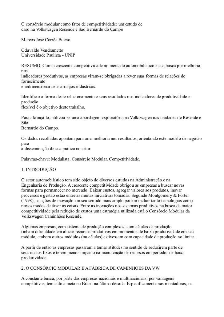 O consórcio modular como fator de competitividade: um estudo decaso na Volkswagen Resende e São Bernardo do CampoMarcos Jo...