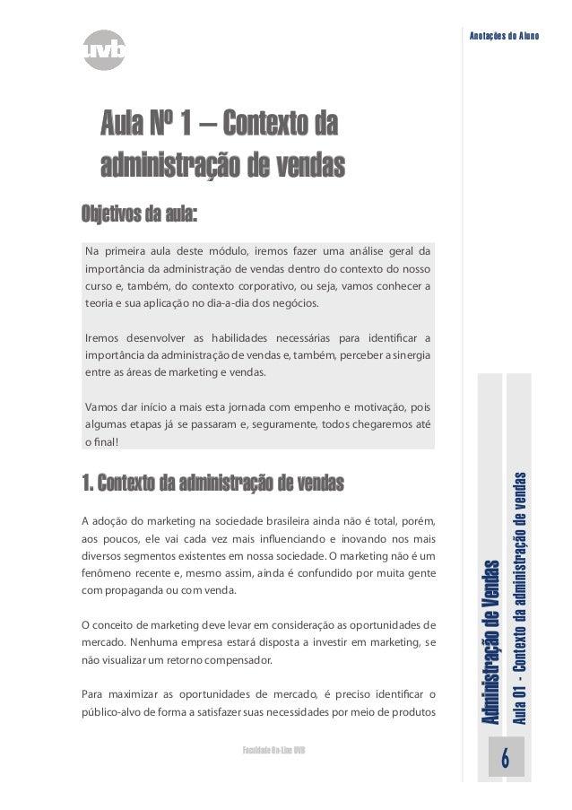 AdministraçãodeVendas Aula01-Contextodaadministraçãodevendas Faculdade On-Line UVB Anotações do Aluno Aula Nº 1 – Contexto...