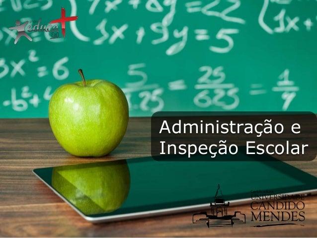 Administração e Inspeção Escolar