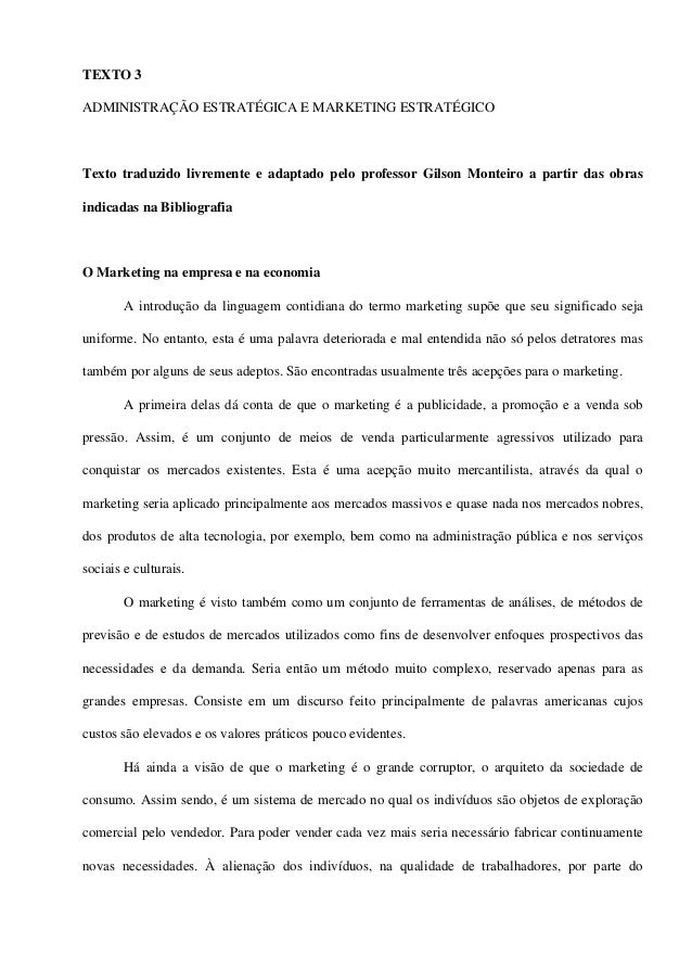 TEXTO 3ADMINISTRAÇÃO ESTRATÉGICA E MARKETING ESTRATÉGICOTexto traduzido livremente e adaptado pelo professor Gilson Montei...