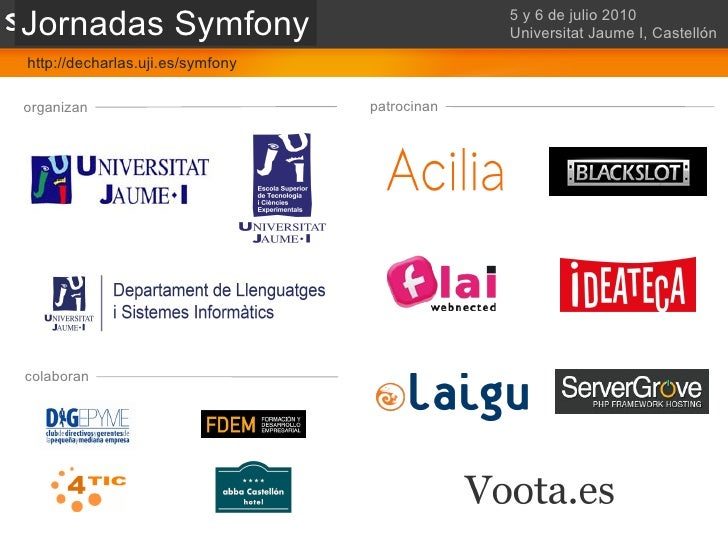 <ul>Castellón - 5 y 6 de Julio 2010 – Universitat Jaume I </ul><ul>organizan </ul><ul>patrocinan </ul><ul>colaboran </ul><...