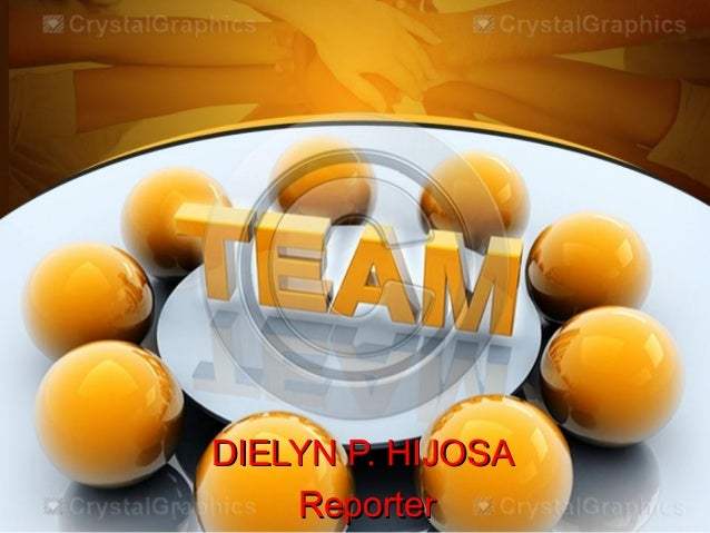 DIELYN P. HIJOSADIELYN P. HIJOSA ReporterReporter