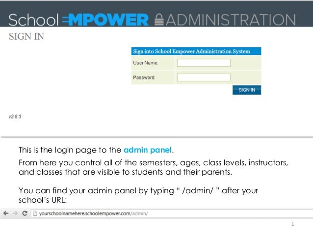 This is the login page to the admin panel.From here you control all of the semesters, ages, class levels, instructors,and ...