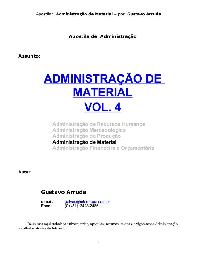Apostila: Administração de Material – por Gustavo Arruda                                Apostila de AdministraçãoAssunto: ...