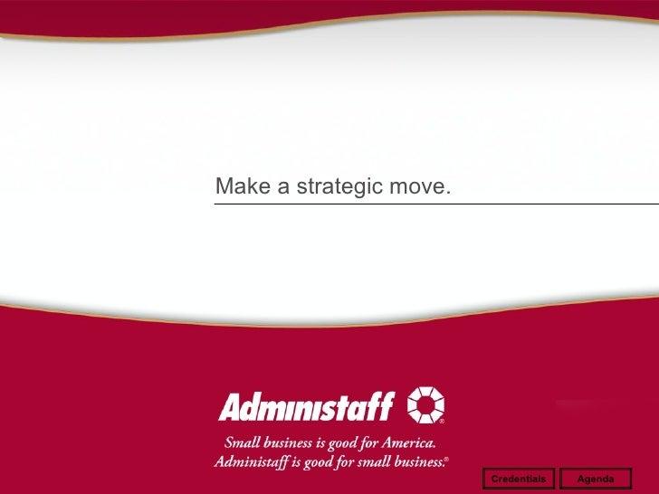 Make a strategic move. Credentials Agenda
