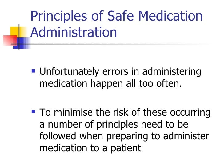 administering medication and the monitoring of the effects of the medication 1 medications requiring a prescription can be found in the health canada drug product database 2 for example, for client treatments and diagnostic procedures, the public hospitals ac t, regulation 965 requires an order from an identified.
