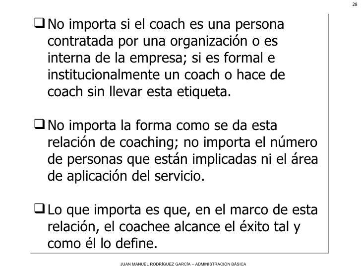 <ul><li>No importa si el coach es una persona contratada por una organización o es interna de la empresa; si es formal e i...