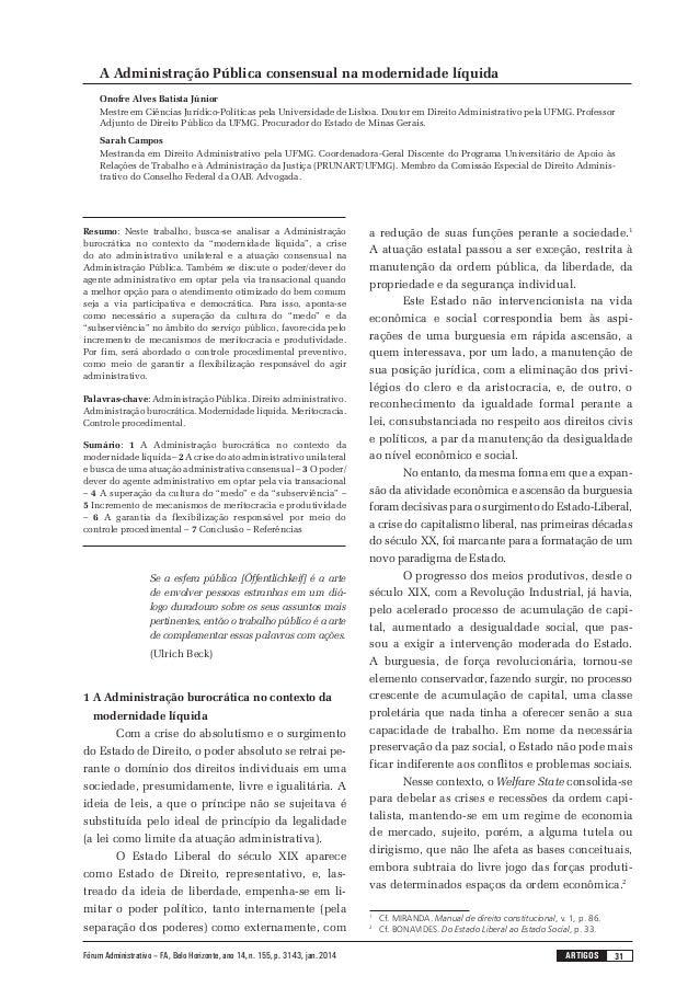 31artigosFórum Administrativo – FA, Belo Horizonte, ano 14, n. 155, p. 31-43, jan. 2014 A Administração Pública consensual...
