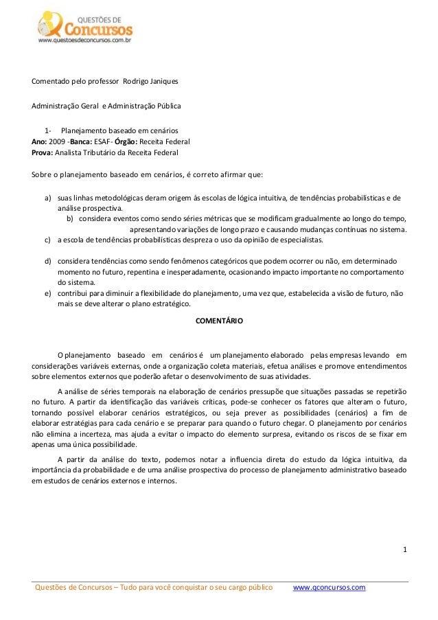 Questões de Concursos – Tudo para você conquistar o seu cargo público www.qconcursos.com 1 Comentado pelo professor Rodrig...