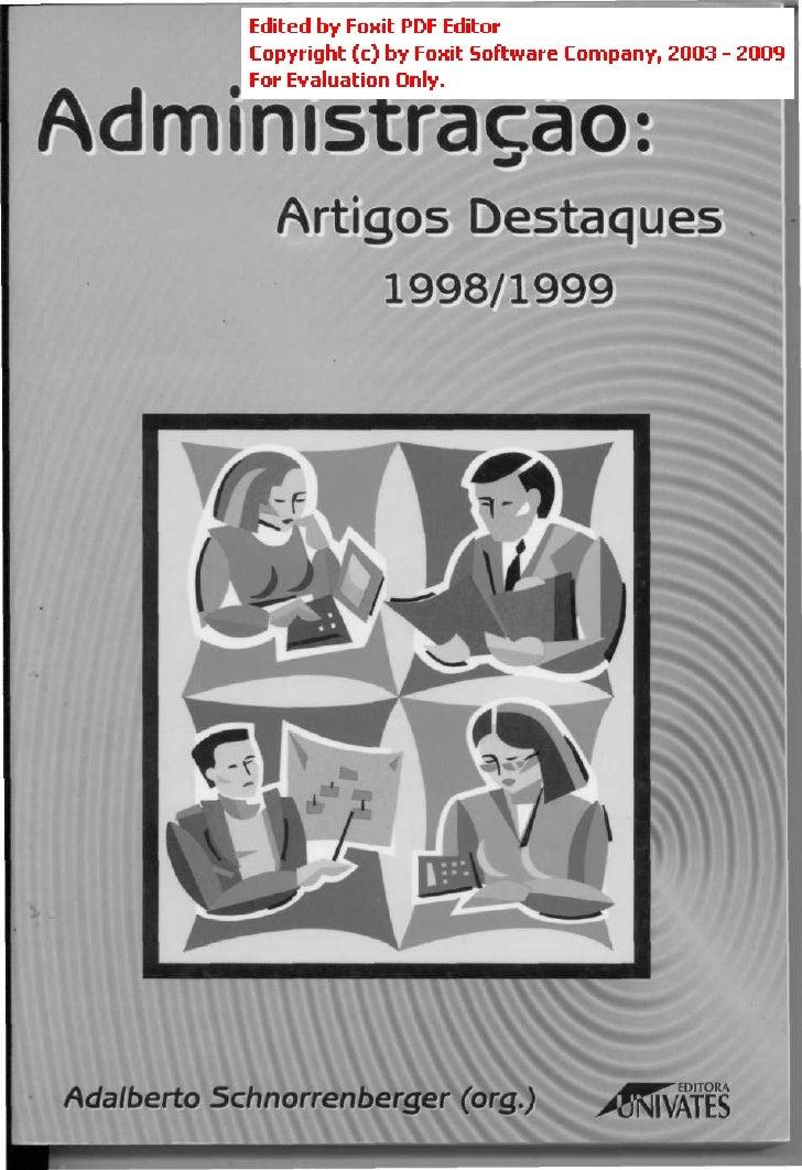 Administração:               Artigos Destaques                      1998/1999     Adalberto Schnorrenberger (org.)