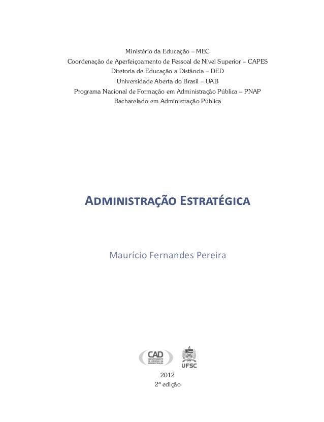 Ministério da Educação – MEC Coordenação de Aperfeiçoamento de Pessoal de Nível Superior – CAPES Diretoria de Educação a D...