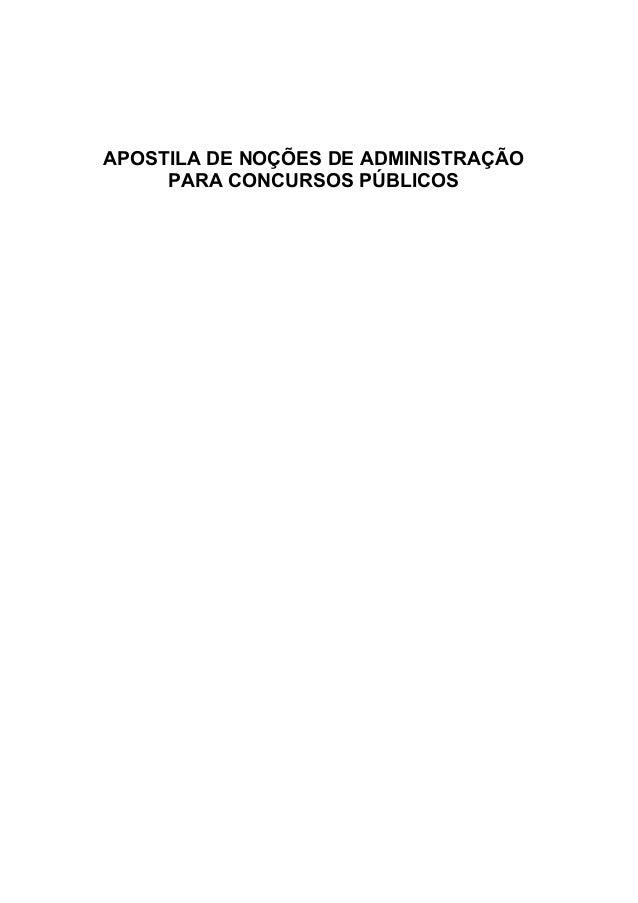 APOSTILA DE NOÇÕES DE ADMINISTRAÇÃO     PARA CONCURSOS PÚBLICOS